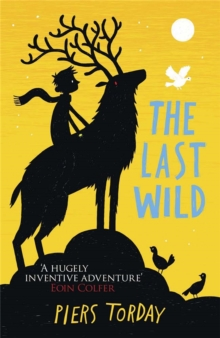 The Last Wild Trilogy: The Last Wild : Book 1, Paperback Book