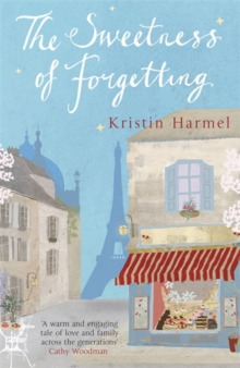 The Sweetness of Forgetting, Paperback Book