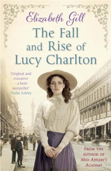 The Fall and Rise of Lucy Charlton, Paperback Book
