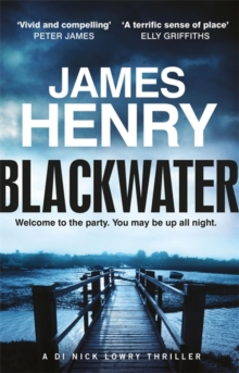 Blackwater : Introducing the DI Nicholas Lowry thrillers, Paperback / softback Book