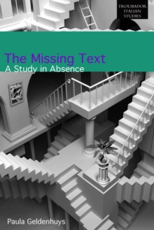 The Missing Text : A Study of Absence, Paperback Book