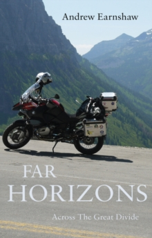 Far Horizons : Across the Great Divide, Paperback Book
