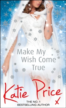 Make My Wish Come True, Hardback Book