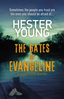 The Gates of Evangeline, Hardback Book