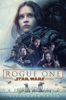 Rogue One: A Star Wars Story, Hardback Book