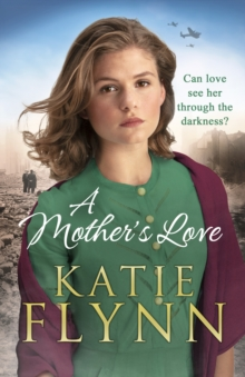 A Mother's Love, Hardback Book