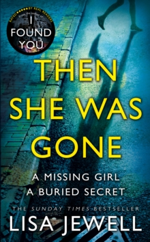 Then She Was Gone : The Sunday Times No 1 Bestseller, Hardback Book