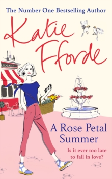 A Rose Petal Summer : It's never too late to fall in love, Hardback Book