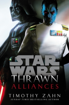 Thrawn: Alliances (Star Wars), Hardback Book