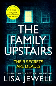 The Family Upstairs : The Number One bestseller from the author of Then She Was Gone, Hardback Book