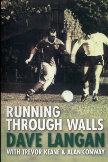 Running Through Walls Dave Langan, Paperback Book
