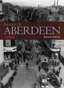 Images of Aberdeen, Paperback / softback Book