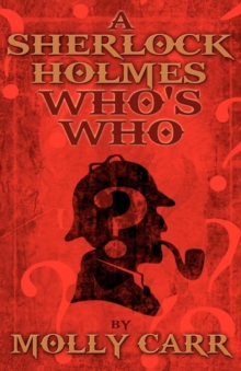A Sherlock Holmes Who's Who (With of Course Dr. Watson), Paperback Book