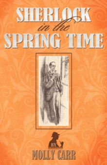 Sherlock in the Spring Time, Paperback / softback Book