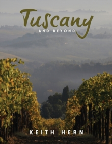 Tuscany and Beyond, Paperback / softback Book