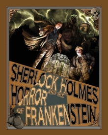 Sherlock Holmes and the Horror of Frankenstein, Paperback Book