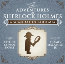 A Scandal in Bohemia - The Adventures of Sherlock Holmes Re-Imagined, Paperback Book