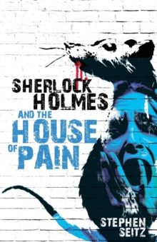 Sherlock Holmes and the House of Pain, Paperback / softback Book