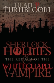 Sherlock Holmes and the Return of the Whitechapel Vampire, Paperback / softback Book