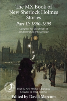 The Mx Book of New Sherlock Holmes Stories Part II: 1890 to 1895, Paperback Book