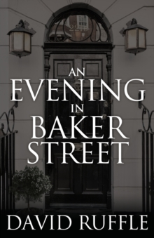 Holmes and Watson - An Evening in Baker Street, Paperback / softback Book