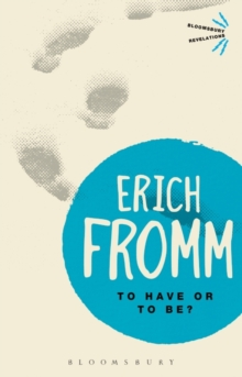 To Have or To Be?, Paperback / softback Book