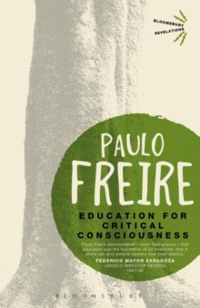 Education for Critical Consciousness, Paperback Book