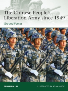 The Chinese People's Liberation Army Since 1949 : Ground Forces, Paperback Book