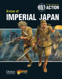 Bolt Action: Armies of Imperial Japan, Paperback Book