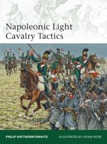 Napoleonic Light Cavalry Tactics, Paperback / softback Book