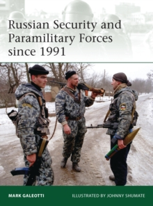 Russian Security and Paramilitary Forces since 1991, PDF eBook