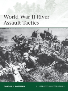 World War II River Assault Tactics, Paperback / softback Book