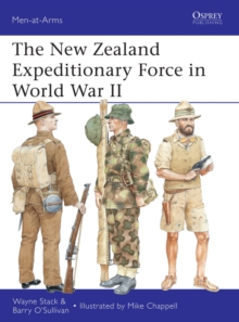 The New Zealand Expeditionary Force in World War II, Paperback / softback Book