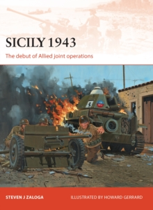 Sicily 1943 : The debut of Allied joint operations, Paperback Book