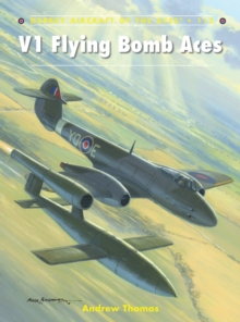V1 Flying Bomb Aces, Paperback Book