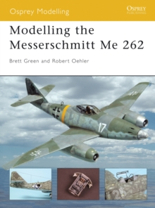 Modelling the Messerschmitt Me 262, PDF eBook
