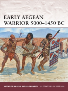 Early Aegean Warrior 5000-1450 BC, Paperback Book