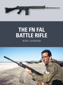 The FN FAL Battle Rifle, Paperback Book