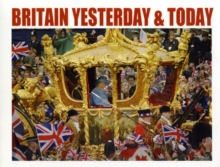Britain Yesterday & Today, Hardback Book