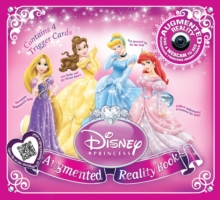 Disney Princess : An Augmented Reality Book, Hardback Book