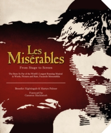 Miserables : From Stage to Screen, Hardback Book