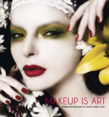Makeup Is Art, Hardback Book