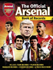 Official Arsenal FC Football Records, Hardback Book