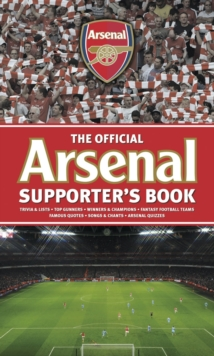 Arsenal Supporter's Book, Hardback Book