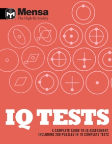 Mensa: IQ Tests : A Complete Guide to IQ Assessment, Paperback Book