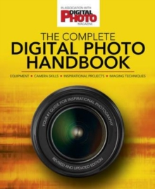 The Complete Digital Photo Handbook, Paperback Book