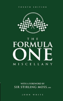 The Formula One Miscellany : Fourth Edition, Hardback Book