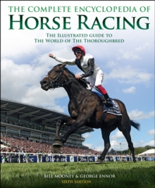 The Complete Encyclopedia of Horse Racing, Hardback Book