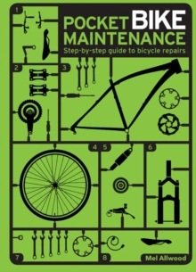 Pocket Bike Maintenance : Step-by-step guide to bicycle repairs, Paperback Book