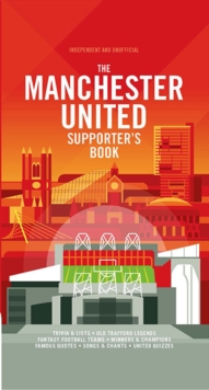 The Manchester United Supporter's Book, Hardback Book